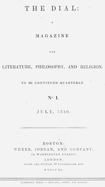 The Dial A Magazine For Literature Philosophy And Religion  The  The Dial The Only Journal By The New England Transcendentalists As A  Group Was Published In Four Volumes From  Modeled On European  Periodicals